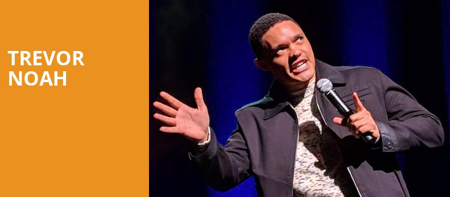 Trevor Noah, MGM Grand Theater, Ledyard