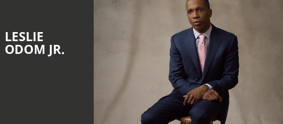 Leslie Odom Jr, Fox Theatre, Ledyard