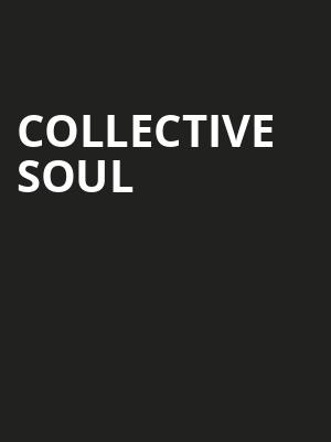 Collective Soul, MGM Grand Theater, Ledyard