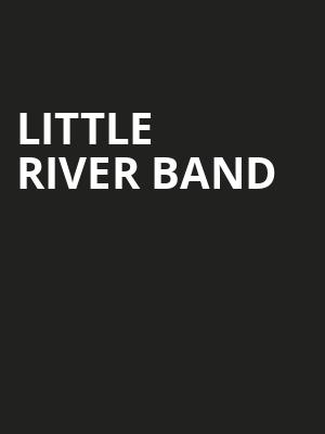 Little River Band, Fox Theatre, Ledyard